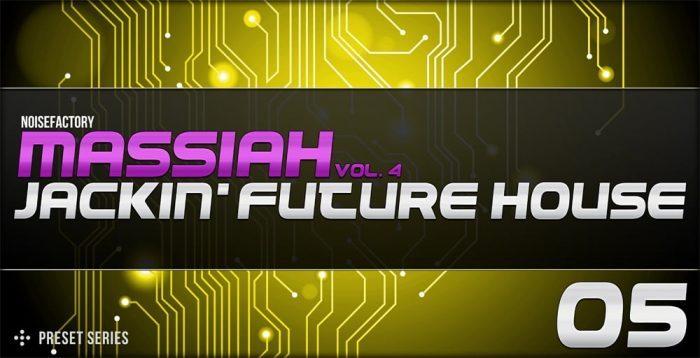 Noisefacotry Massiah Vol 4 Jackin' Future House