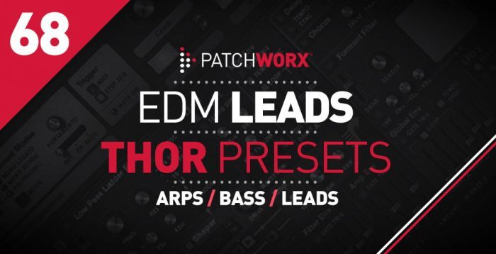 Patchworx EDM Leads Thor Presets