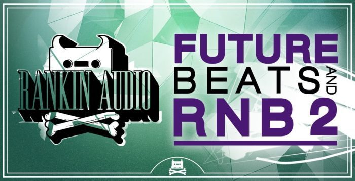 Rankin Audio Fututre Beats and RnB 2