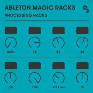 Sample Magic Ableton Magic Racks Processing Racks