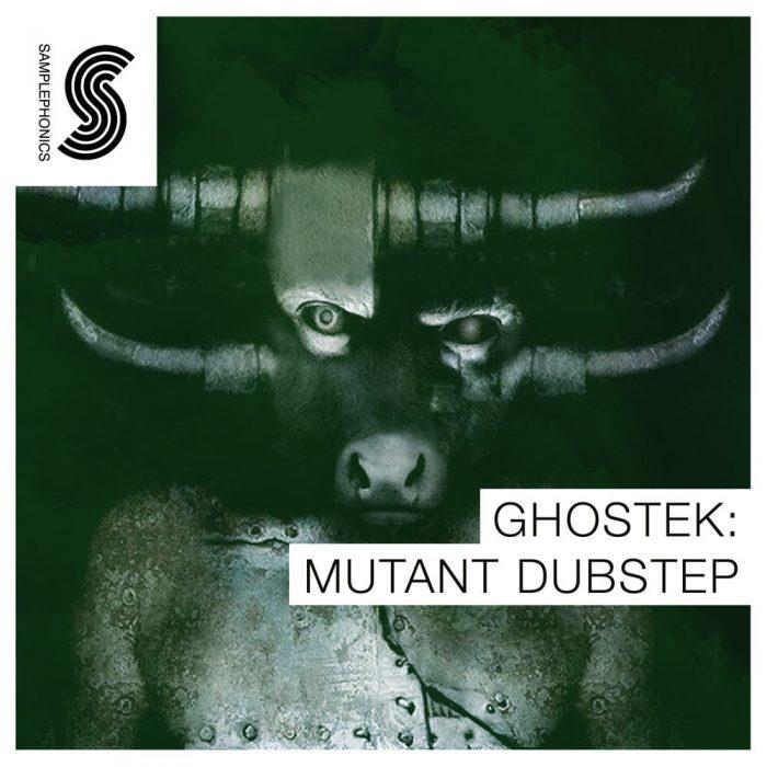 Samplephonics Ghostek Mutant Dubstep