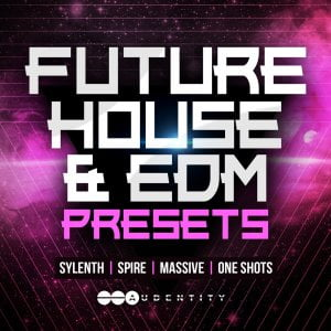 Audentity Future House & EDM Presets