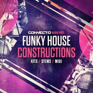 CONNECTD Audio Funky House Constructions