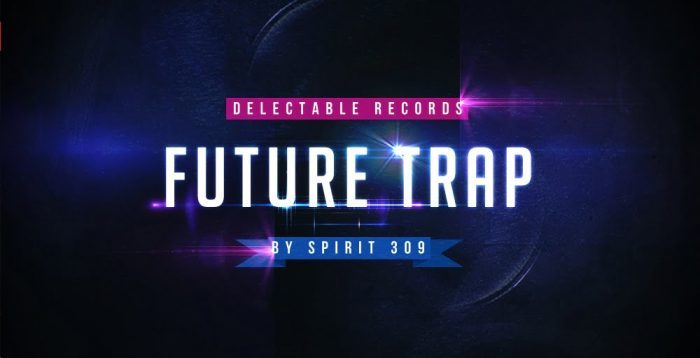 Delectable Records Future Trap