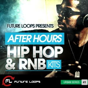 Future Loops After Hours Hip Hop & RNB Kits