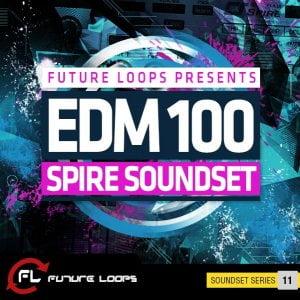 Future Loops EDM100 Spire Presets