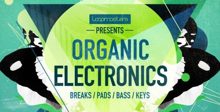 Loopmasters Organic Electronics