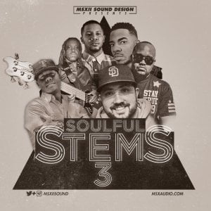 MSXII Sound Design The Soulful Stems Vol 3
