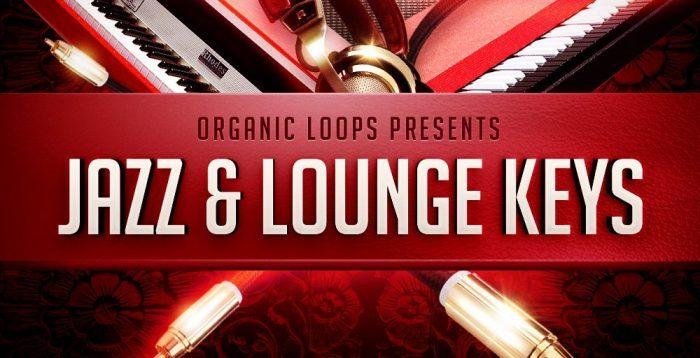 Organic Loops Jazz & Lounge Keys