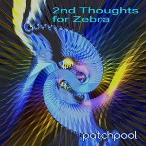 Patchpool 2nd thoughts for Zebra