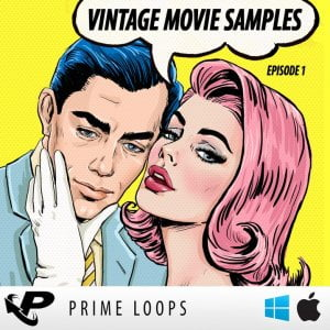 Prime Loops Vintage Movie Samples Episode 1