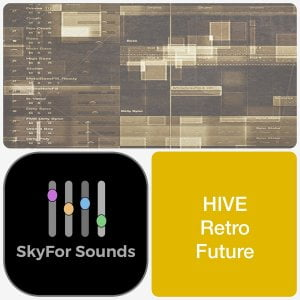 SkyFor Sounds Hive Retro Future