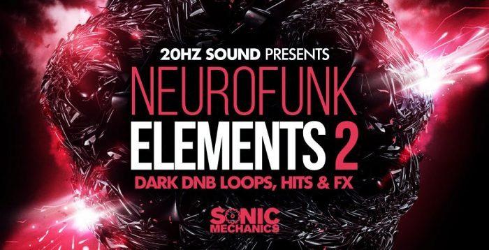 Sonic Mechanics Neurofunk Elements 2