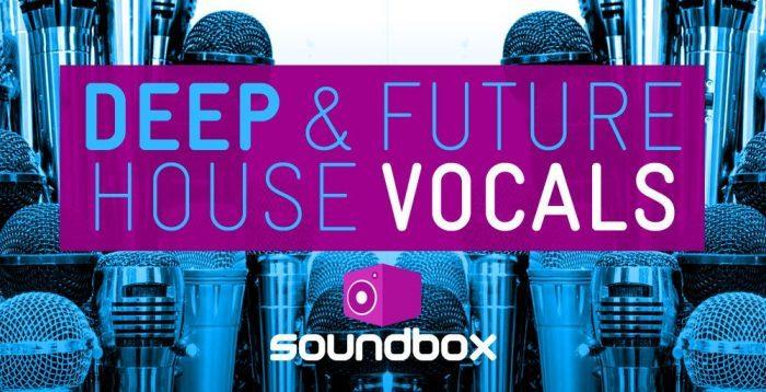 Soundbox Deep & Future House Vocals