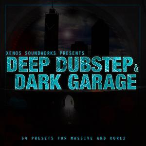 Xenos Soundworks Deep Dubstep & Dark Garage