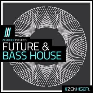 Zenhiser Future & Bass House