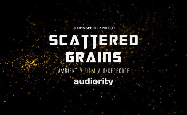 Audiority Scattered Grains