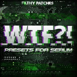 Filthy Patches WTF for Serum