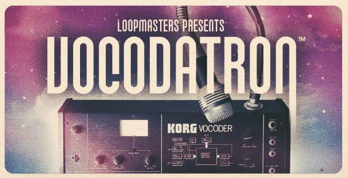 Loopmasters Vocodatron