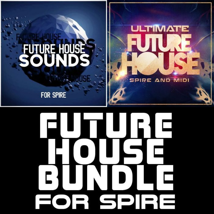 Mainroom Warehouse Future House Bundle for Spire