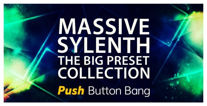 Push Button Bang Massive Sylenth The Big Preset Collection