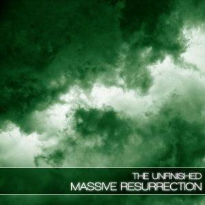 The Unfinished Massive Resurrection