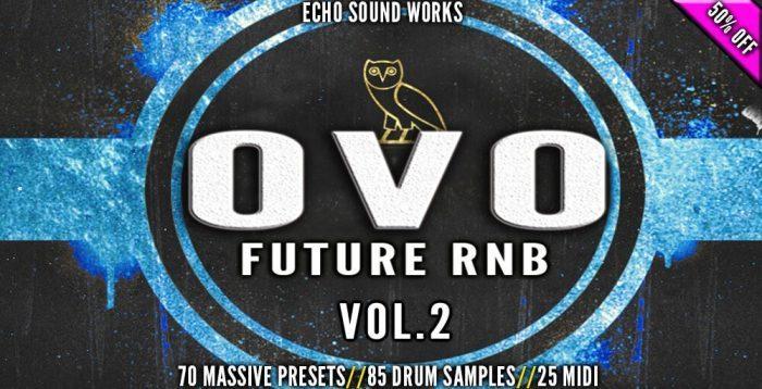 ADSR Echo Sound Works OVO Future RNB Vol 2