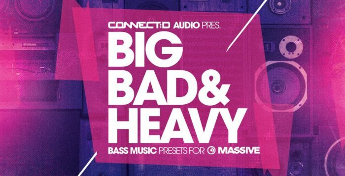Connectd Audio Big Bad & Heavy