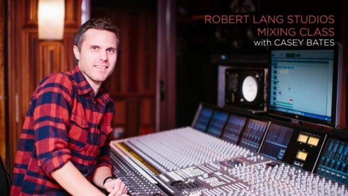 CreativeLive Robert Lang Studios Mixing Class with Casey Bates