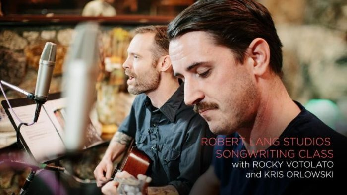 CreativeLive Robert Lang Studios Songwriting Class with Rocky Votolato and Kris Orlowski