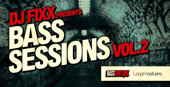 DJ Fixx Bass Sessions Vol 2