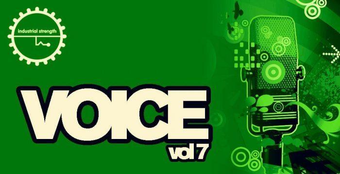 Industrial Strength Voice Vol 7