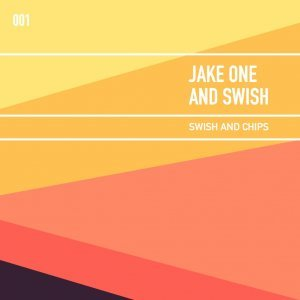 Jake One and Swich - Swich and Chips