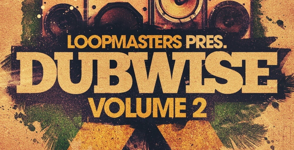 Loopmasters Dubwise Vol 2 sample pack by Dubsalon