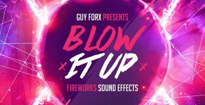 Loopmasters Guy Forx Blow It Up