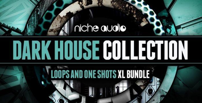 Niche Audio Dark House Collection