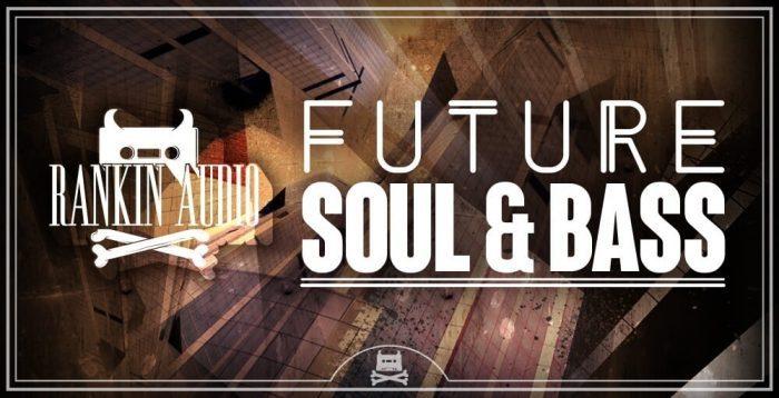 Rankin Audio Future Soul & Bass