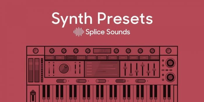 Splice Sounds Synth Presets