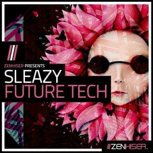 Zenhiser Sleazy Future Tech