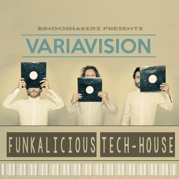 Bingoshakerz Variavision Funkalicious Tech House