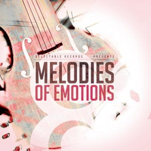 Delectable Records Melodies of Emotions