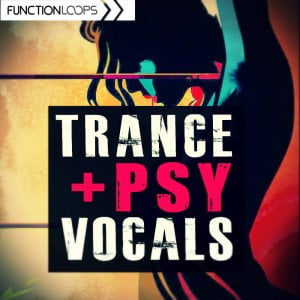 Function LoopsTrance & Psy Vocals
