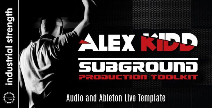 Industrial Strength Alex Kidd Subground Production Toolkit