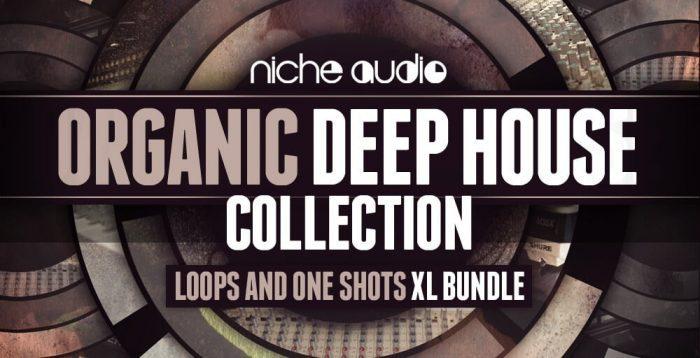 Niche Audio Organic Deep House Collection