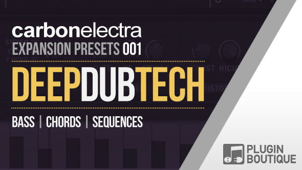 Plugin Boutique Carbon Electra Expansion Pack Deep Dub Tech