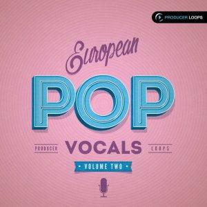 Producer Loops European Pop Vocals Vol 2