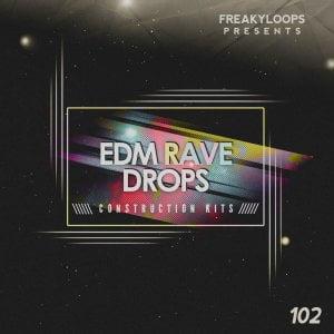 Freaky Loops EDM Rave Drops