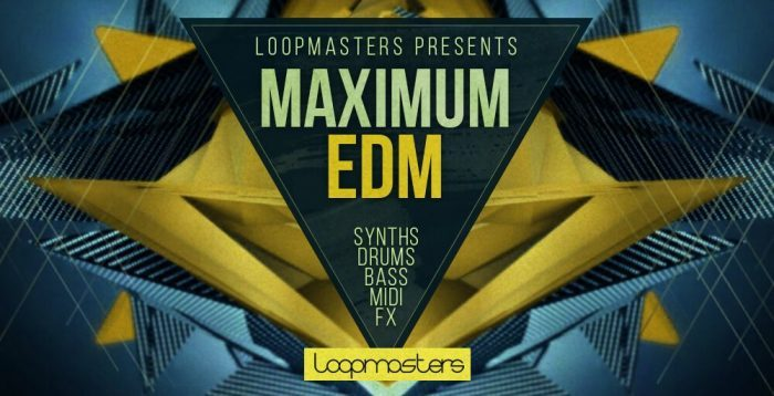 Loopmasters Maximum EDM