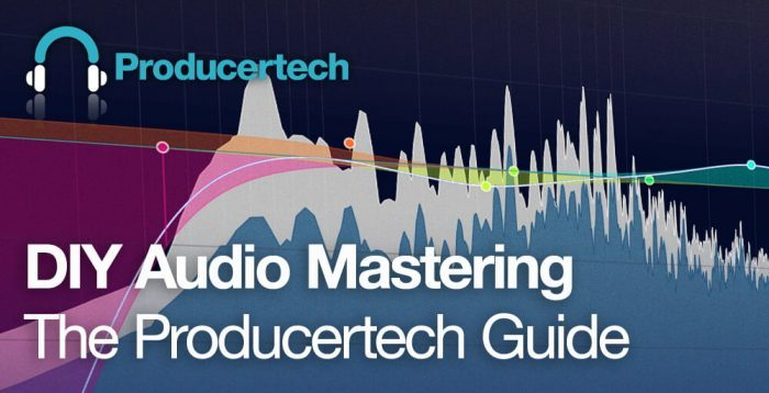 Producertech DIY Audio Mastering - The Producertech Guide