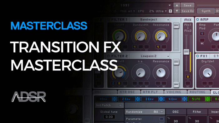ADSR Transition FX Masterclass